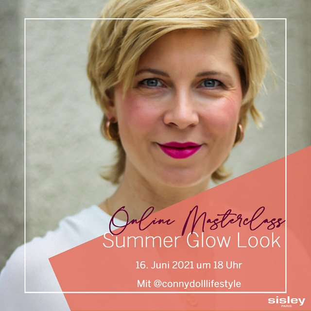 conny doll lifestyle: Masterclass mit Sisley-Paris - Sommer Glow Look